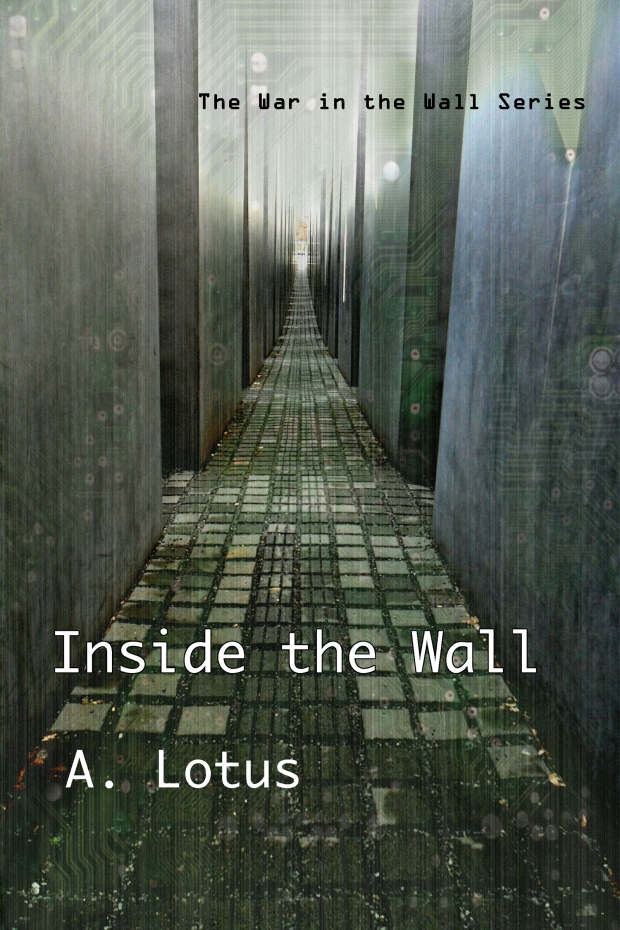 INSIDE the Wall